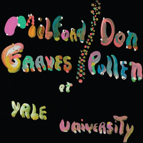GRAVES & DON PULLEN, MILFORD - The Complete Yale Concert, 1966