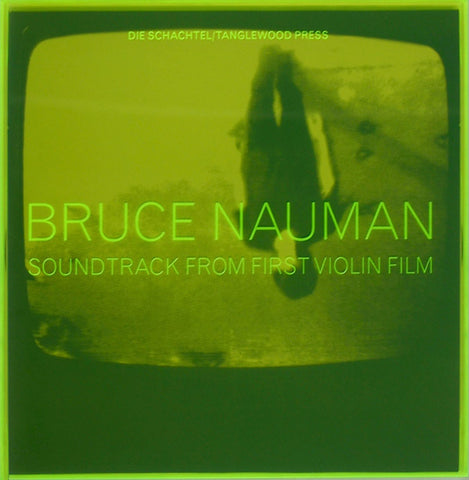 NAUMAN, BRUCE - Soundtrack From First Violin Film