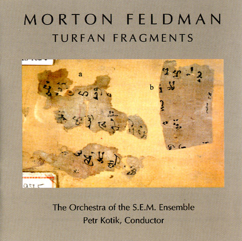 FELDMAN, MORTON - Turfan Fragments