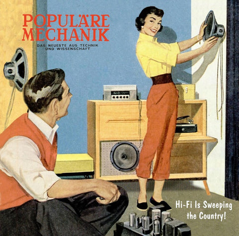 POPULARE MECHANIK - Hi-Fi Is Sweeping the Country!