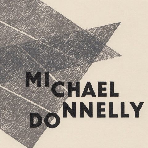 DONNELLY, MICHAEL - Why So Mute, Fond Lover?