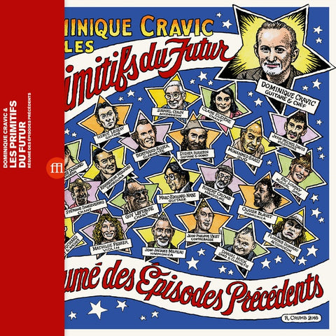 CRAVIC & LES PRIMITIFS DU FUTUR, DOMINIQUE - Resume Des Episodes Precedents