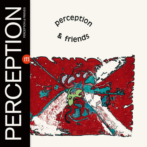 PERCEPTION - Perception & Friends