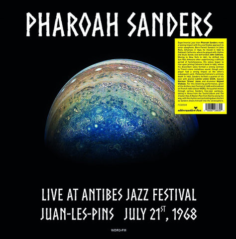 SANDERS, PHAROAH - Live at Antibes Jazz Festival in Juan-les-Pins July 21, 1968