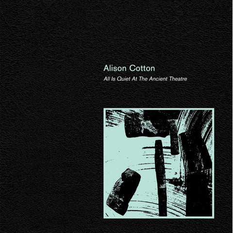 COTTON, ALISON - All Is Quiet At The Ancient Theatre