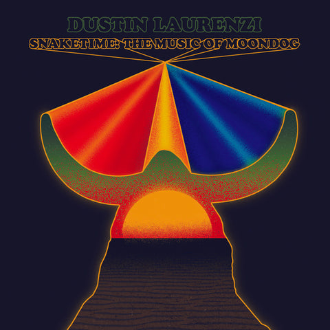 LAURENZI, DUSTIN - Snaketime: The Music of Moondog