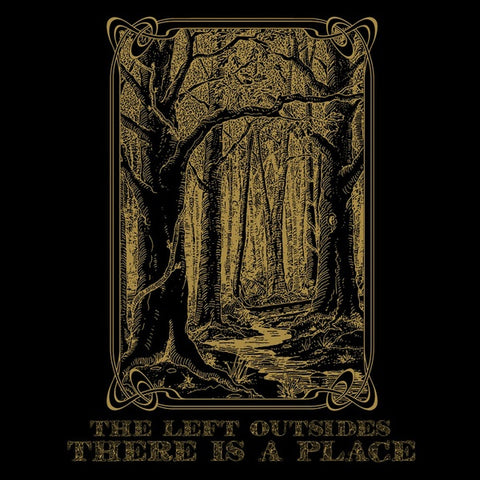 LEFT OUTSIDES, THE - There Is a Place