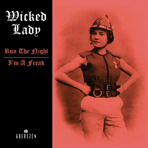 WICKED LADY - Run The Night/I'm A Freak