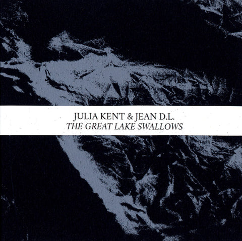KENT, JULIA & JEAN D.L. - The Great Lake Swallows