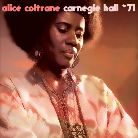 COLTRANE, ALICE - Carnegie Hall '71