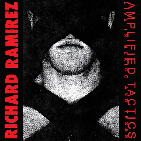 RAMIREZ, RICHARD - Amplified Tactics