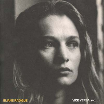 RADIGUE, ELIANE - Vice Versa, Etc...