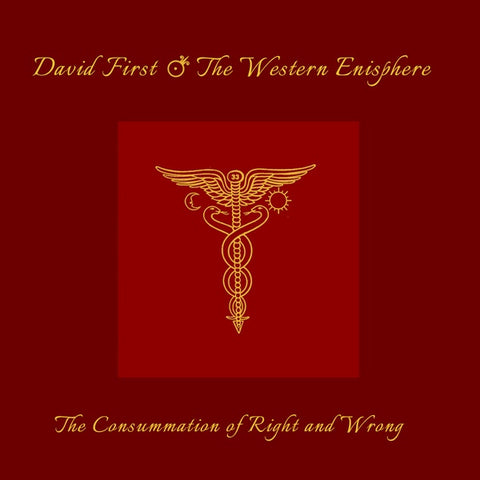 FIRST & THE WESTERN ENISPHERE, DAVID - The Consummation of Right and Wrong