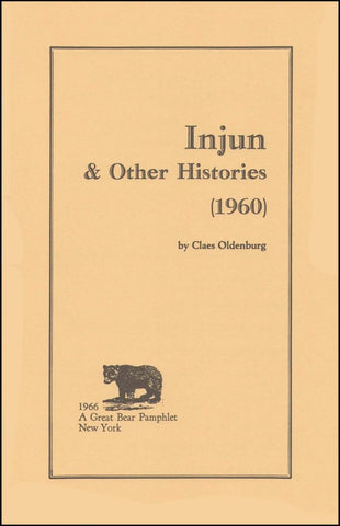 OLDENBURG, CLAES - Injun & Other Histories (1960)