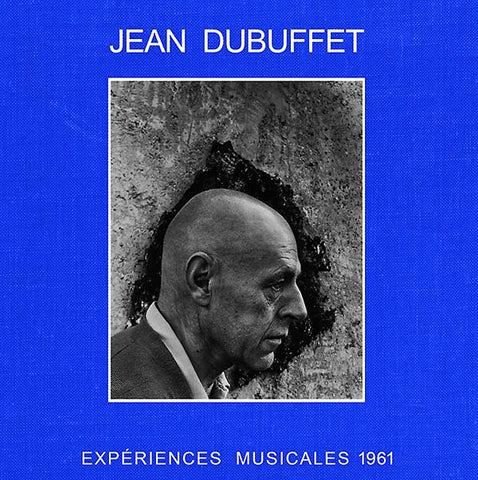 DUBUFFET, JEAN - Experiences Musicales 1961