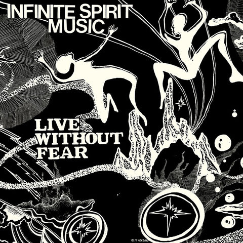 INFINITE SPIRIT MUSIC - Live Without Fear