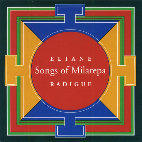 RADIGUE, ELIANE - Songs of Milarepa