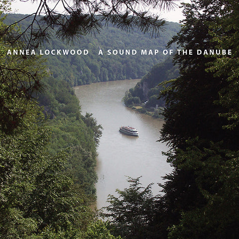 LOCKWOOD, ANNEA - A Sound Map of the Danube
