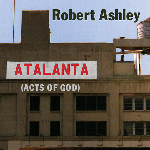 ASHLEY, ROBERT - Atalanta (Acts of God)