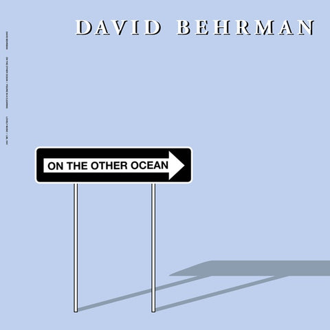 BEHRMAN, DAVID - On the Other Ocean