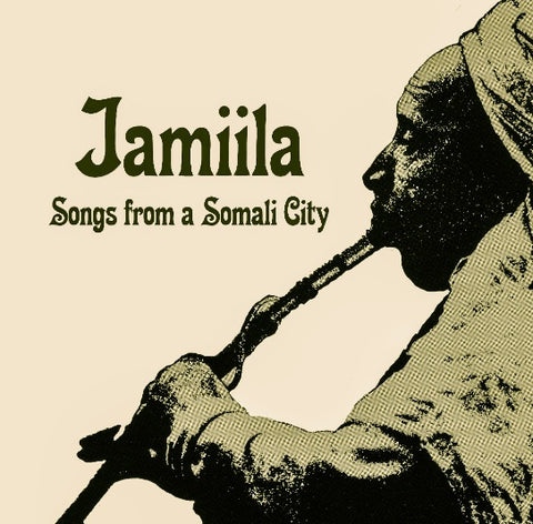 V/A - Jamiila: Songs from a Somali City