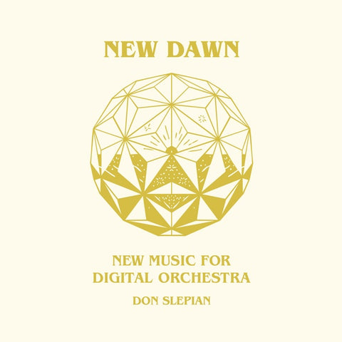 SLEPIAN, DON - New Dawn: New Music for Digital Orchestra
