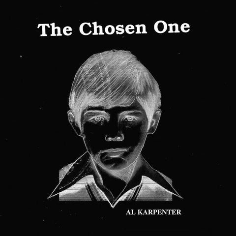KARPENTER, AL - The Chosen One