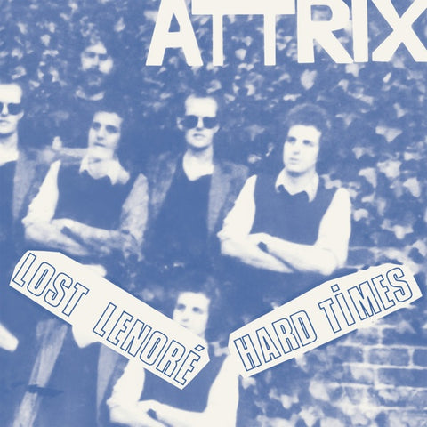 ATTRIX - Lost Lenore/Hard Times