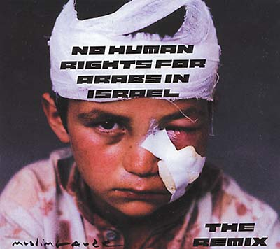 MUSLIMGAUZE - No Human Rights For Arabs Vol. 2
