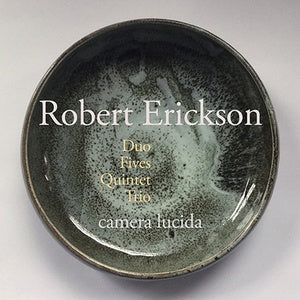 ERICKSON, ROBERT - Duo, Fives, Quintet, Trio