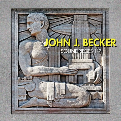 BECKER, JOHN J. - Soundpieces 1-7