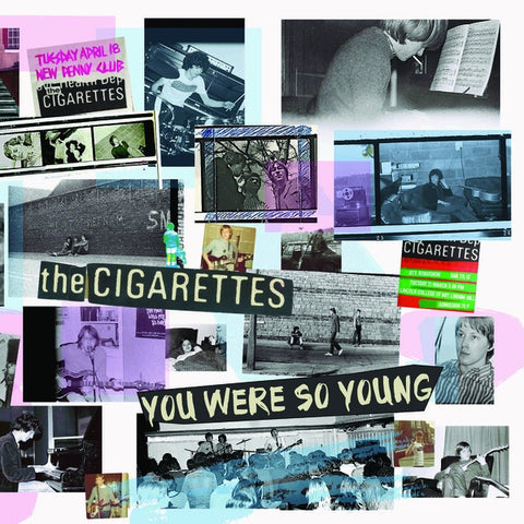 CIGARETTES, THE - You Were So Young