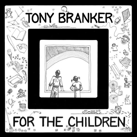 BRANKER, TONY - For The Children