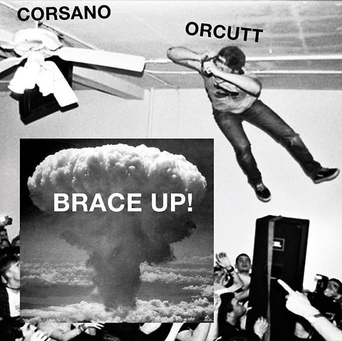 CORSANO, CHRIS & BILL ORCUTT - Brace Up!