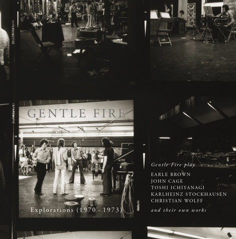 GENTLE FIRE - Explorations (1970-1973)