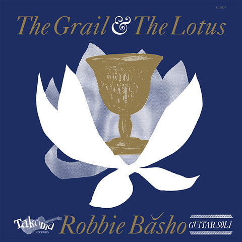 BASHO, ROBBIE - The Grail & The Lotus