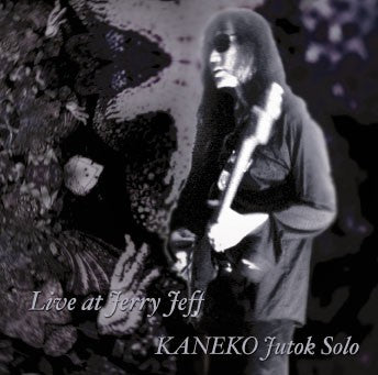 fustron KANEKO, JUTOK, Live At Jerry Jeff