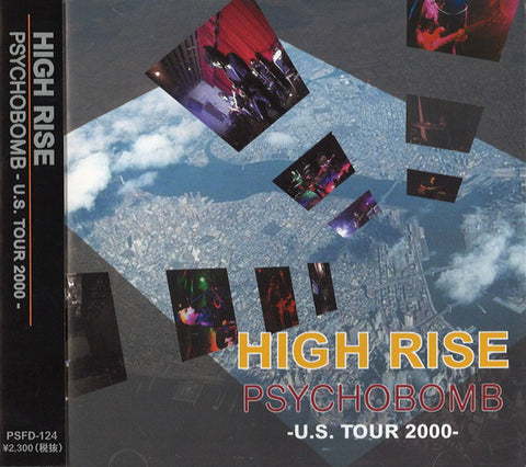 HIGH RISE - Psychobomb - US Tour 2000