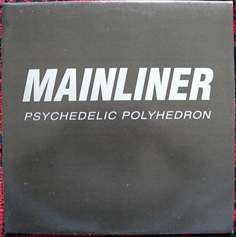 fustron MAINLINER, Psychedelic Polyhedron