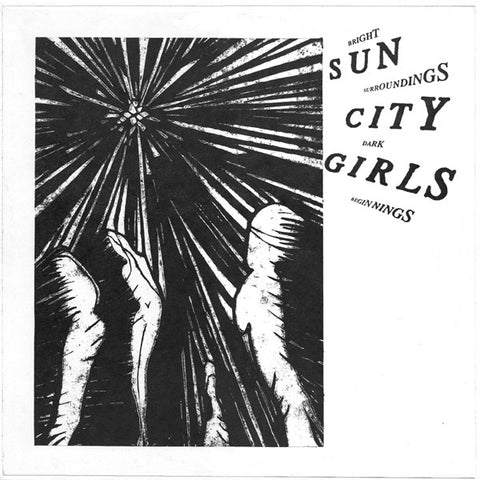 fustron SUN CITY GIRLS, Bright Surroundings Dark Beginnings