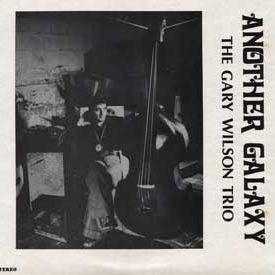 fusetron WILSON TRIO, THE GARY, Another Galaxy