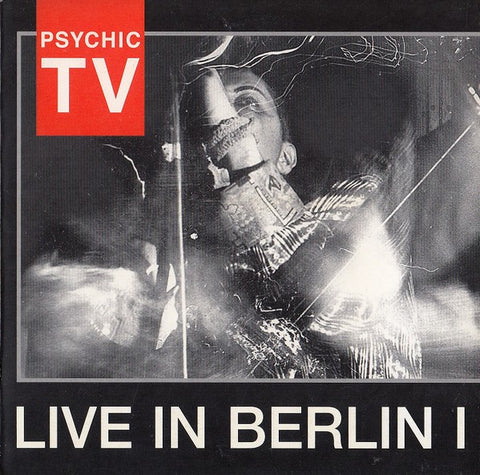fusetron PSYCHIC TV, Live In Berlin 1
