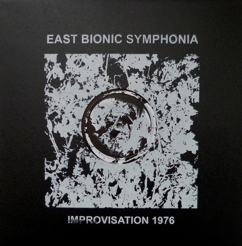 fusetron EAST BIONIC SYMPHONIA, Improvisation 1976 (Part 1 and 2)