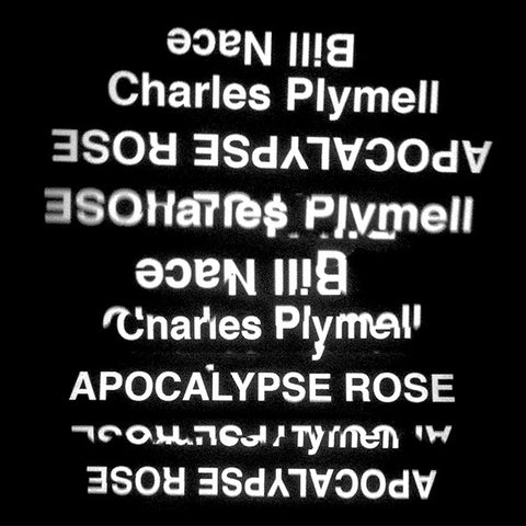 NACE,BILL/CHARLES PLYMELL - Apocalypse Rose