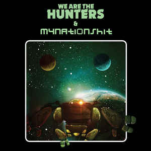 WE ARE THE HUNTER - Outerspace Moments
