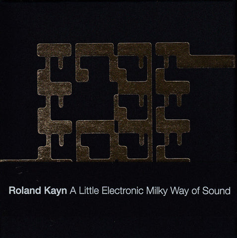fusetron KAYN, ROLAND, A Little Electronic Milky Way of Sound