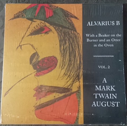 fusetron ALVARIUS B., With a Beaker on the Burner and an Otter in the Oven - Vol. 2 A Mark Twain August