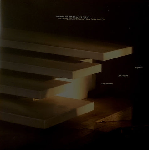 "fusetron HAINO, KEIJI/JIM OROURKE/OREN AMBARCHI, This Dazzling, Genuine ""Difference"" Now Where Shall It Go?"