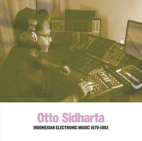 fusetron SIDHARTA, OTTO, Indonesian Electronic Music 1979-1992