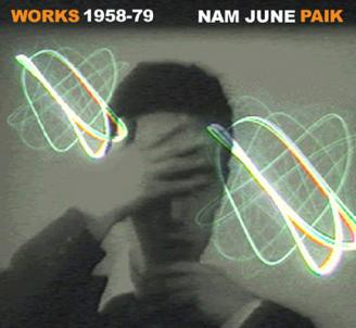 fusetron PAIK, NAM JUNE, Works 1958-1979